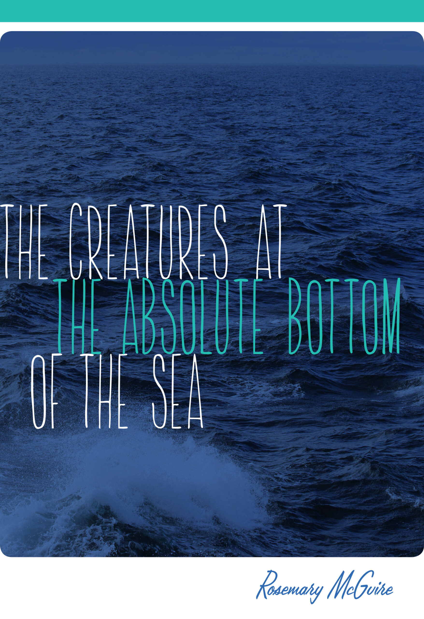"""""""The Creatures at the Absolute Bottom of the Sea"""" Book Cover"""